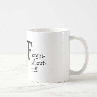 dtforgetaboutit coffee mug