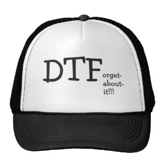 dtforgetaboutit trucker hats