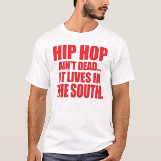 DTP Hip Hop Ain't Dead T-Shirt