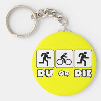 DU or Die Basic Round Button Keychain
