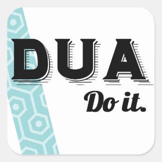 Dua: Do It Square Sticker