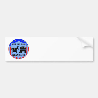 DUAL AIR BAGS STANDARD BUMPER STICKER POLITICAL