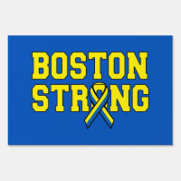 Dual Color sided signage Boston Strong Ribbon Sign