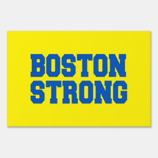 Dual Color sided signage Boston Strong Yard Signs