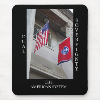 Dual Sovereignety Mouse Pad