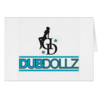 Dub Dollz Card