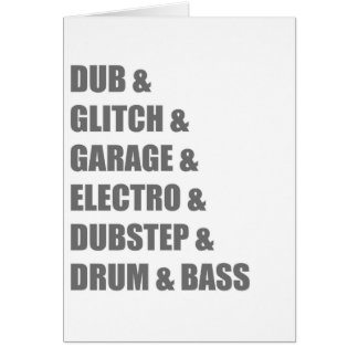 Dub Electro Glitch Dubstep Drum and Bass shirt Card