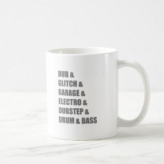 Dub Electro Glitch Dubstep Drum and Bass shirt Coffee Mug