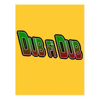 Dub fi Dub Postcard