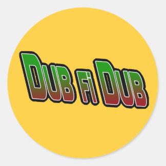 Dub fi Dub Round Sticker