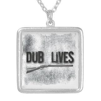 Dub Lives Pendant