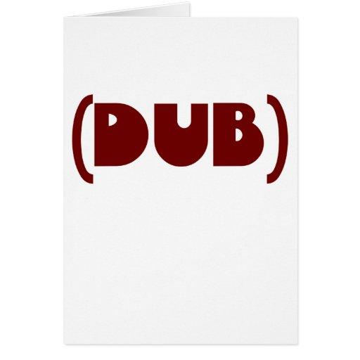 DUB shirt Greeting Cards