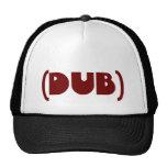 DUB shirt Mesh Hat