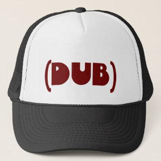 DUB shirt Trucker Hat