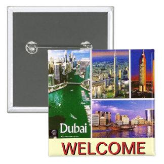 DUBAI 4,, WELCOME ..MOJISOLA A GBADAMOSI OKUBULE 2 INCH SQUARE BUTTON