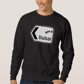 Dubai, Traffic Sign, United Arab Emirates Sweatshirt