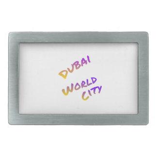 Dubai world city, colorful text art rectangular belt buckle