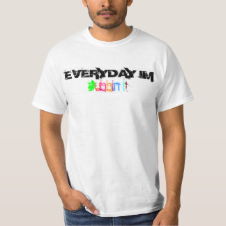 Dubbin it T-Shirt