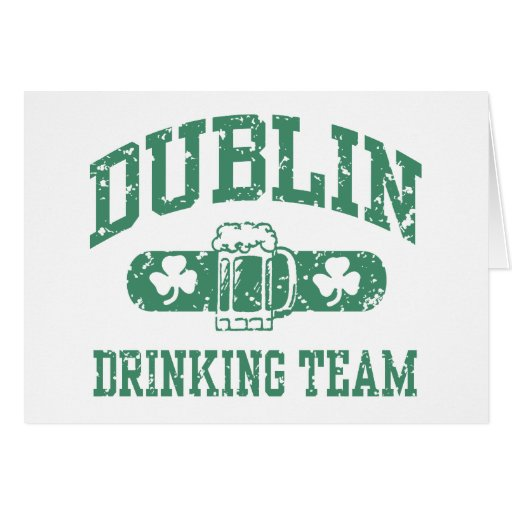 Dublin Drinking Team Greeting Card