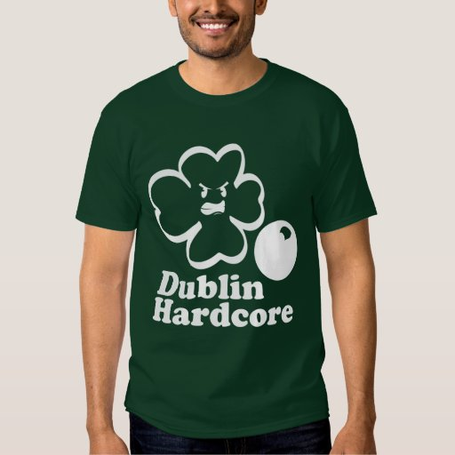 Dublin Hardcore Tee - front only