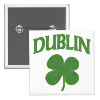 Dublin Irish Shamrock Pinback Button