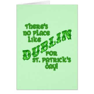 DUBLIN St Patricks Day Card
