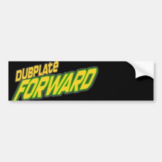 Dubplate forward bumper sticker