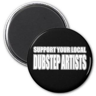 DUBSTEP ARTISTS MAGNET