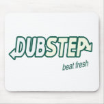 DUBSTEP beat fresh Dubstep music mousepad