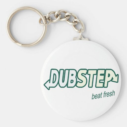 DUBSTEP beat fresh Key Chains