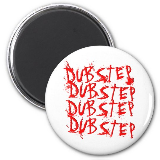 Dubstep Blood Repeat Magnet