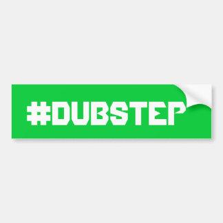 Dubstep bumpersticker car bumper sticker