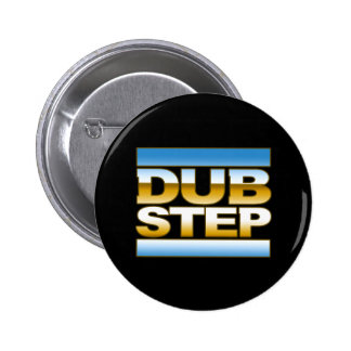 DUBSTEP chrome logo Button