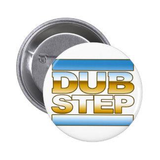 DUBSTEP chrome logo Pinback Button