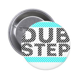 Dubstep Cyan Pinback Button