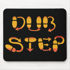 Dubstep Dance Footwork Mouse Pad at Zazzle