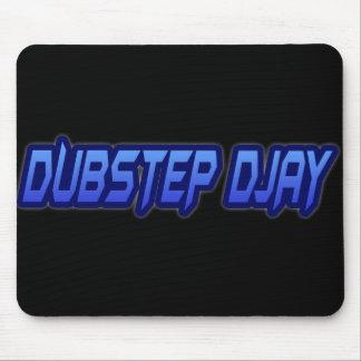 DUBSTEP DJAY MOUSE PADS