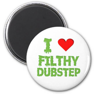 Dubstep Filthy dub step bass techno wobble 2 Inch Round Magnet