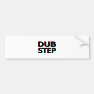 Dubstep Filthy dub step bass techno wobble Car Bumper Sticker