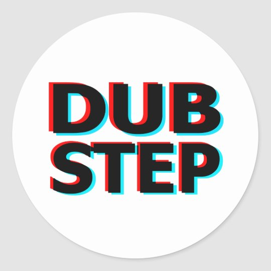 Dubstep Filthy dub step bass techno wobble Classic Round Sticker