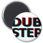 Dubstep Filthy dub step bass techno wobble Refrigerator Magnets
