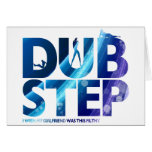 Dubstep I Wish My Girlfriend Was This Dirty Greeting Cards