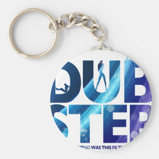 Dubstep I Wish My Girlfriend Was This Dirty Keychain
