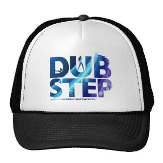 Dubstep I Wish My Girlfriend Was This Dirty Trucker Hat