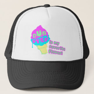 Dubstep is my Favorite flavor Trucker Hat