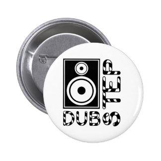 Dubstep Loudspeaker e Botón