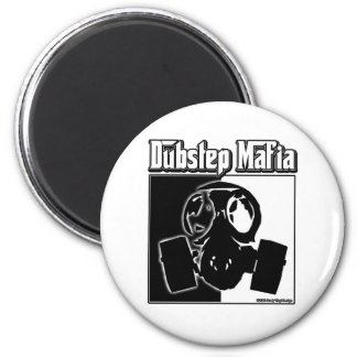 DUBSTEP Mafia Dub Step music Dubstep clothing gear Magnet