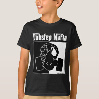 DUBSTEP Mafia Dub Step music Dubstep clothing gear T-Shirt
