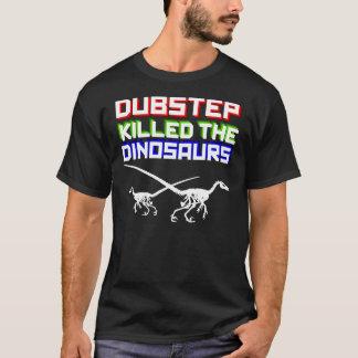 Dubstep mató a los dinosaurios 2 (invertidos) playera