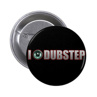 DUBSTEP MUSIC PINBACK BUTTON